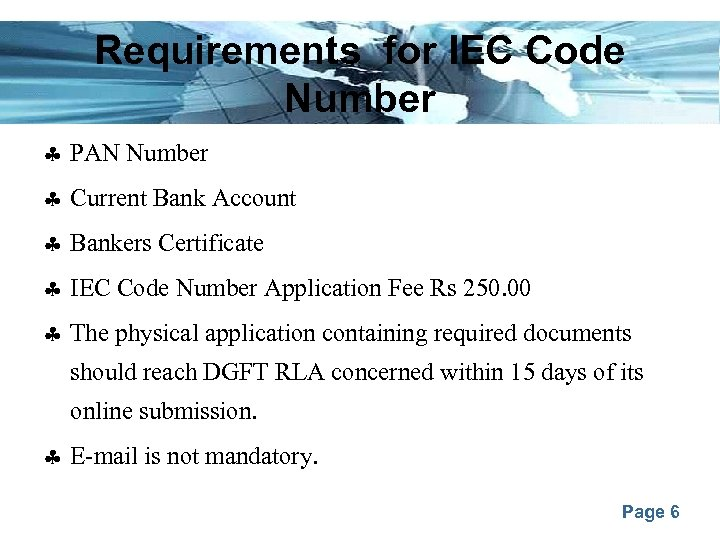 Requirements for IEC Code Number PAN Number Current Bank Account Bankers Certificate IEC Code