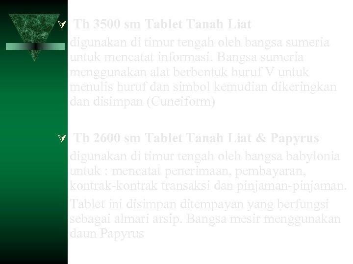 Th 3500 sm Tablet Tanah Liat digunakan di timur tengah oleh bangsa sumeria