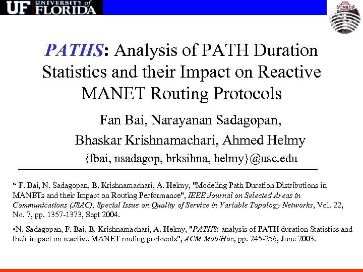 PATHS: Analysis of PATH Duration Statistics and their Impact on Reactive MANET Routing Protocols
