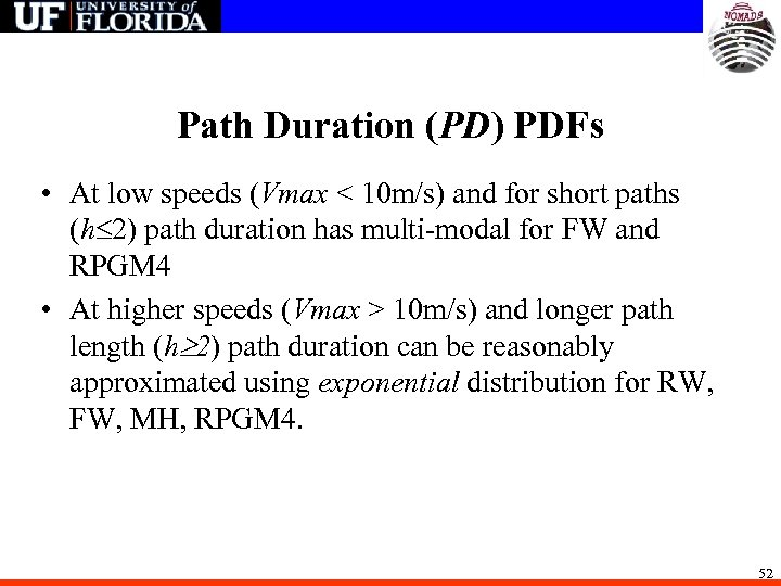 Path Duration (PD) PDFs • At low speeds (Vmax < 10 m/s) and for