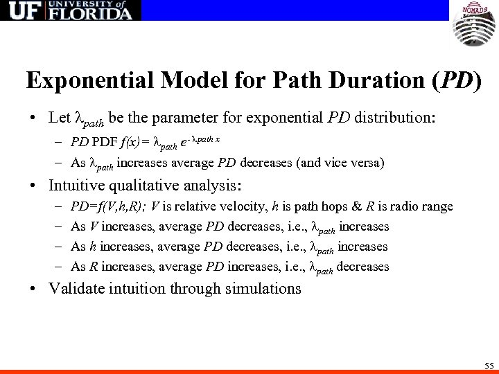 Exponential Model for Path Duration (PD) • Let path be the parameter for exponential