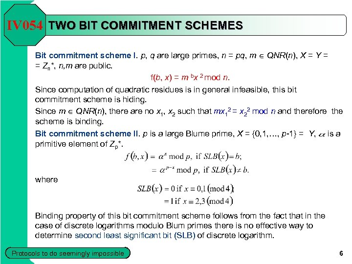 IV 054 TWO BIT COMMITMENT SCHEMES Bit commitment scheme I. p, q are large