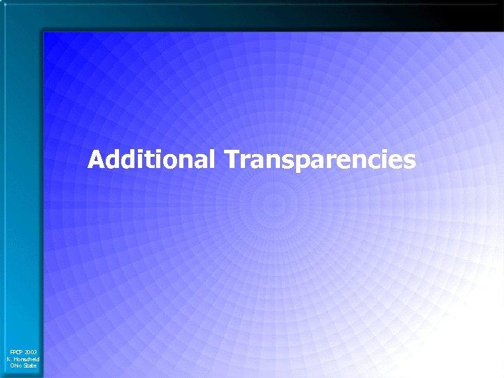 Additional Transparencies FPCP 2003 K. Honscheid Ohio State
