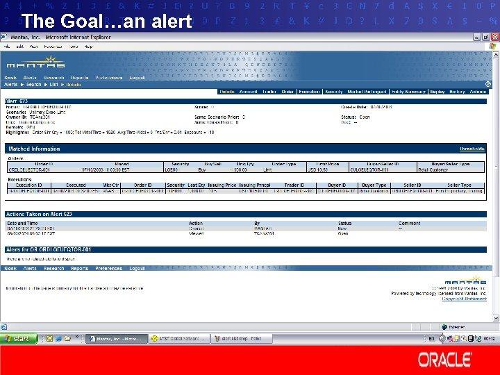 The Goal…an alert