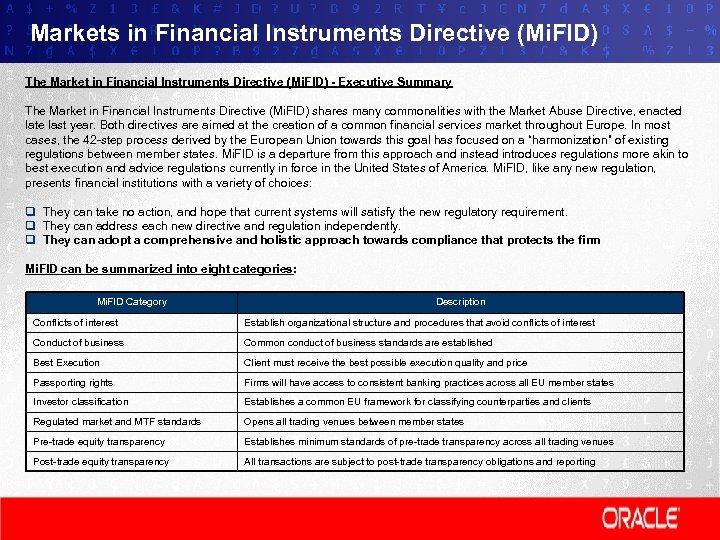 Markets in Financial Instruments Directive (Mi. FID) The Market in Financial Instruments Directive (Mi.