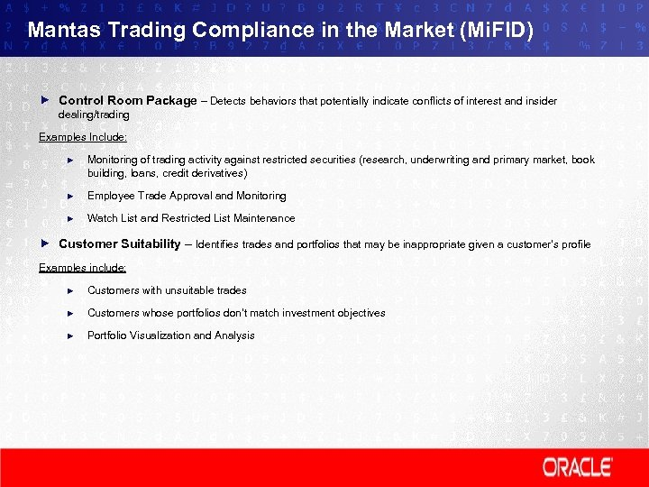 Mantas Trading Compliance in the Market (Mi. FID) Control Room Package – Detects behaviors