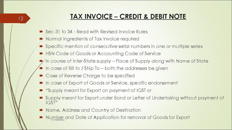 12 TAX INVOICE – CREDIT & DEBIT NOTE Sec 31 to 34 - Read