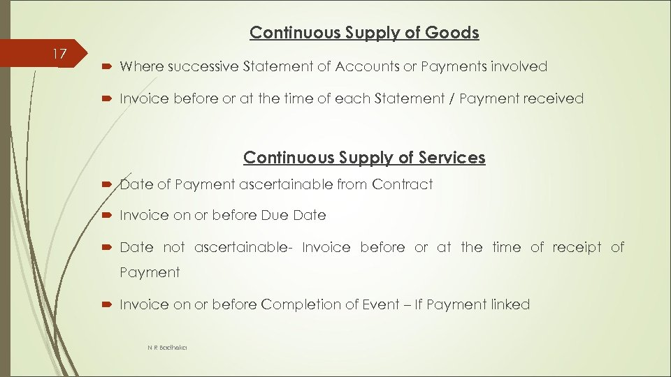 Continuous Supply of Goods 17 Where successive Statement of Accounts or Payments involved Invoice