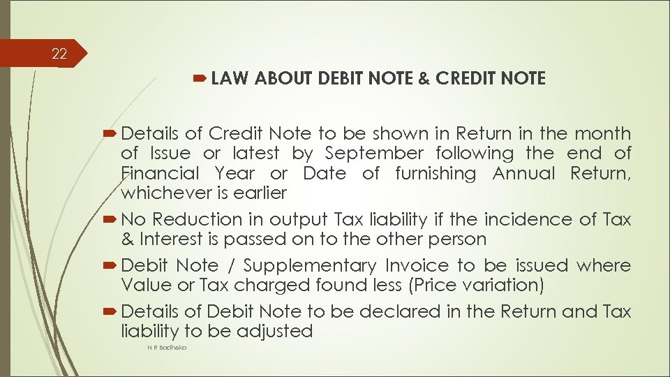 22 LAW ABOUT DEBIT NOTE & CREDIT NOTE Details of Credit Note to be