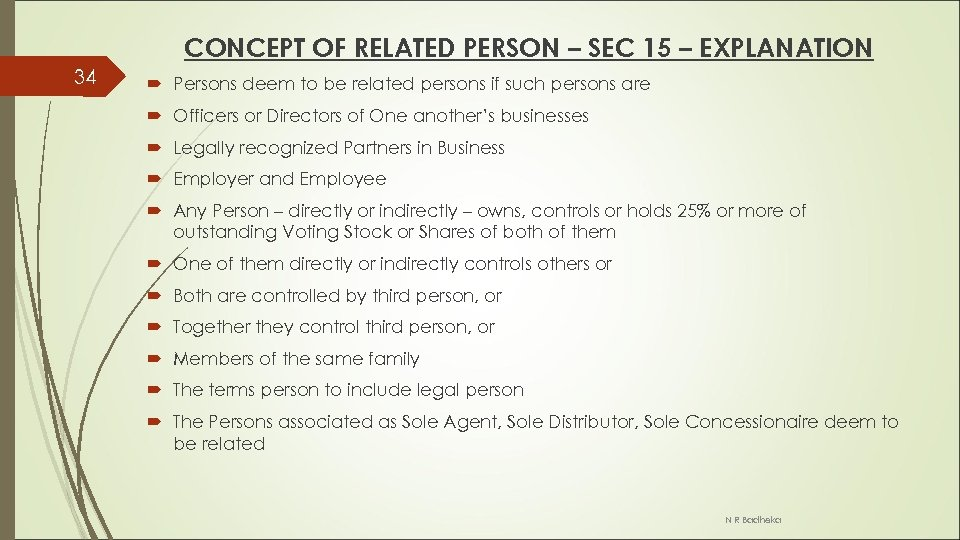 CONCEPT OF RELATED PERSON – SEC 15 – EXPLANATION 34 Persons deem to be