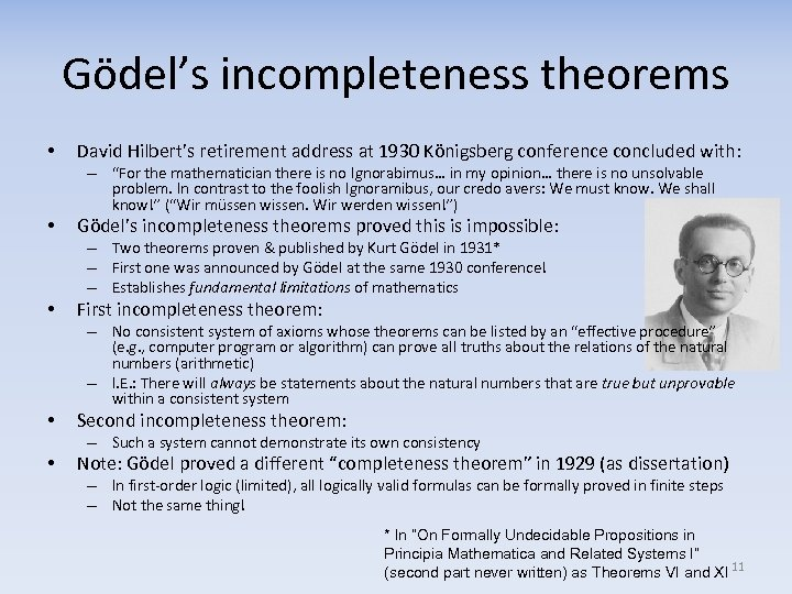 Gödel's incompleteness theorems • David Hilbert's retirement address at 1930 Königsberg conference concluded with: