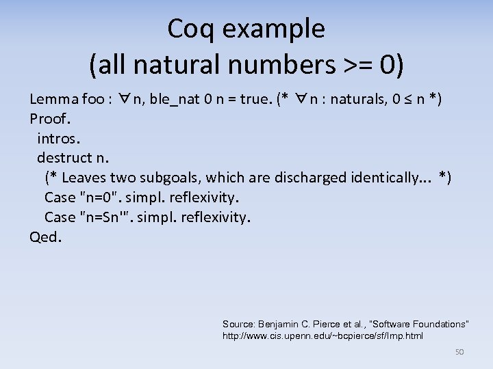 Coq example (all natural numbers >= 0) Lemma foo : ∀n, ble_nat 0 n