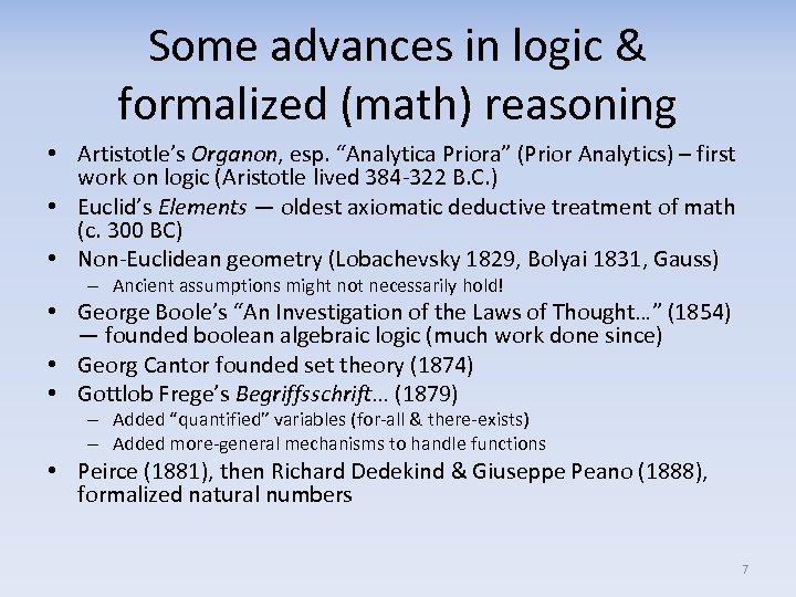 "Some advances in logic & formalized (math) reasoning • Artistotle's Organon, esp. ""Analytica Priora"""