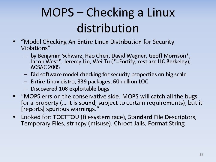 """MOPS – Checking a Linux distribution • """"Model Checking An Entire Linux Distribution for"""