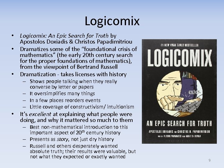 Logicomix • Logicomix: An Epic Search for Truth by Apostolos Doxiadis & Christos Papadimitriou