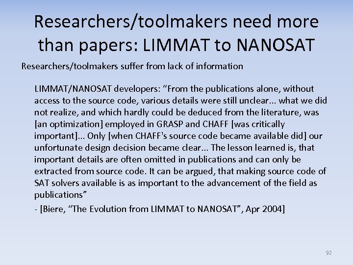 Researchers/toolmakers need more than papers: LIMMAT to NANOSAT Researchers/toolmakers suffer from lack of information