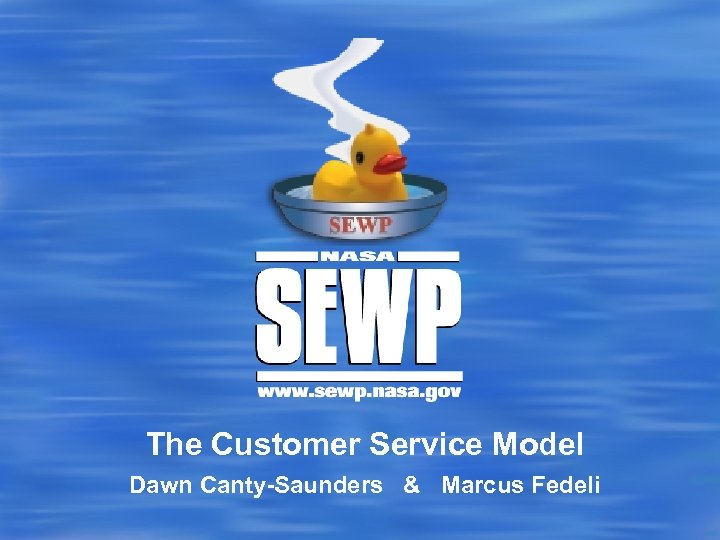 The Customer Service Model Dawn Canty-Saunders & Marcus Fedeli