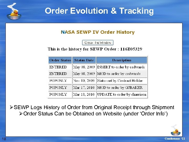 Order Evolution & Tracking ØSEWP Logs History of Order from Original Receipt through Shipment