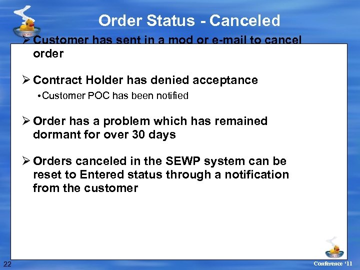 Order Status - Canceled Ø Customer has sent in a mod or e-mail to