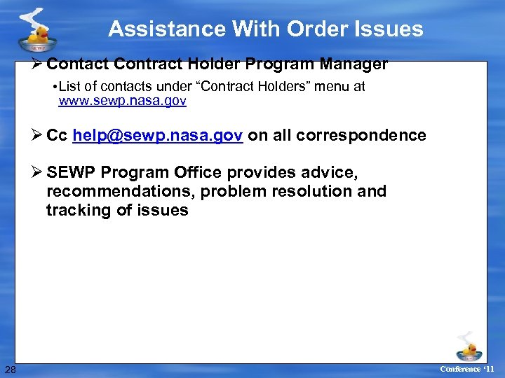 Assistance With Order Issues Ø Contact Contract Holder Program Manager • List of contacts