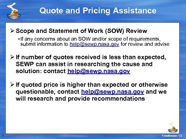 Quote and Pricing Assistance Ø Scope and Statement of Work (SOW) Review • If