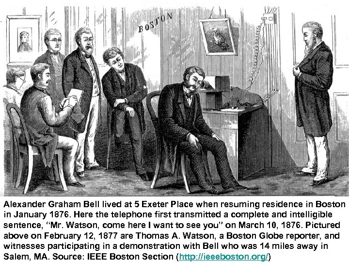 Alexander Graham Bell lived at 5 Exeter Place when resuming residence in Boston in