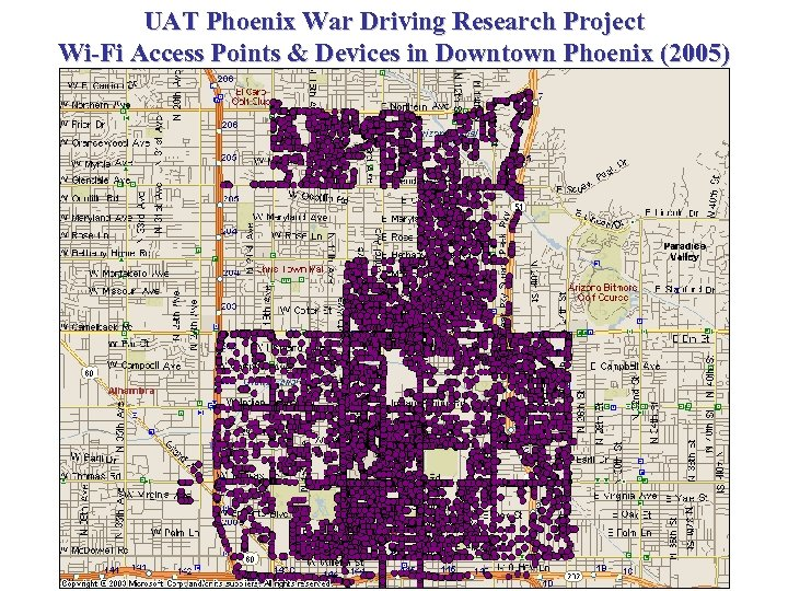 UAT Phoenix War Driving Research Project Wi-Fi Access Points & Devices in Downtown Phoenix