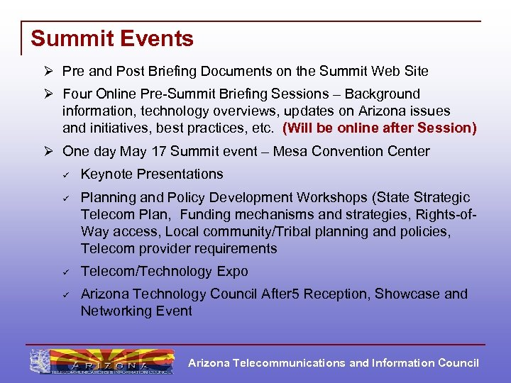 Summit Events Ø Pre and Post Briefing Documents on the Summit Web Site Ø
