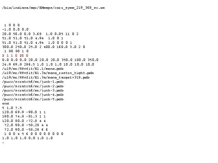 /bio/indiana/mgr/EMmaps/corr_symm_219_368_sc. em 1 0 0 0 -1. 0 0. 0 20. 0 50. 0