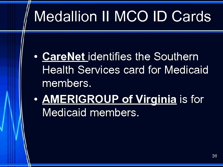 Medallion II MCO ID Cards • Care. Net identifies the Southern Health Services card