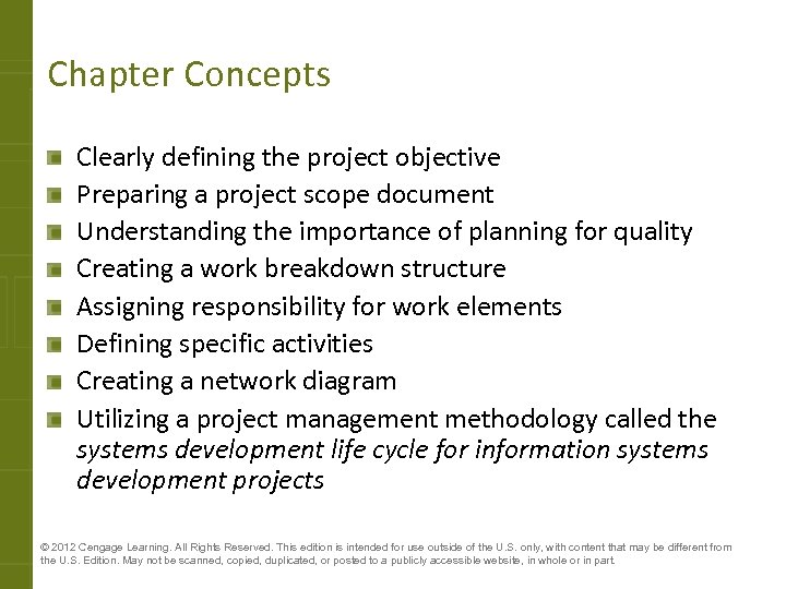 Chapter Concepts Clearly defining the project objective Preparing a project scope document Understanding the