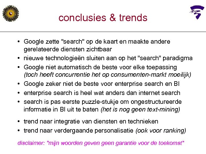 conclusies & trends • Google zette