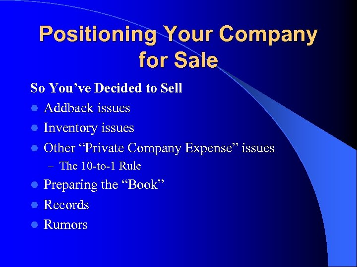 Positioning Your Company for Sale So You've Decided to Sell l Addback issues l