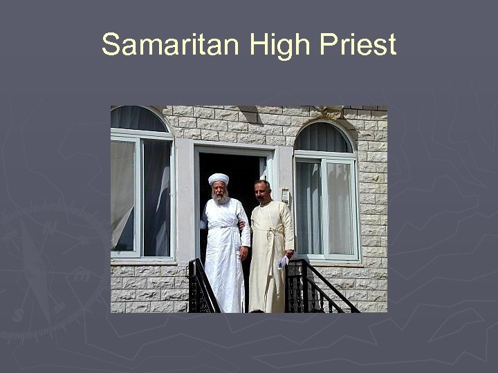 Samaritan High Priest