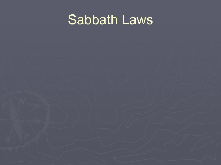 Sabbath Laws