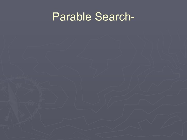 Parable Search-
