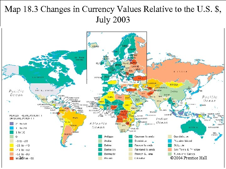 Map 18. 3 Changes in Currency Values Relative to the U. S. $, July
