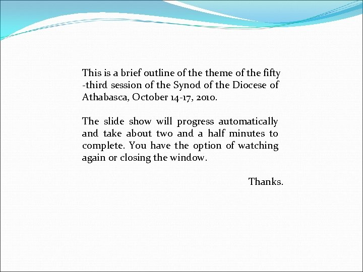 This is a brief outline of theme of the fifty -third session of the