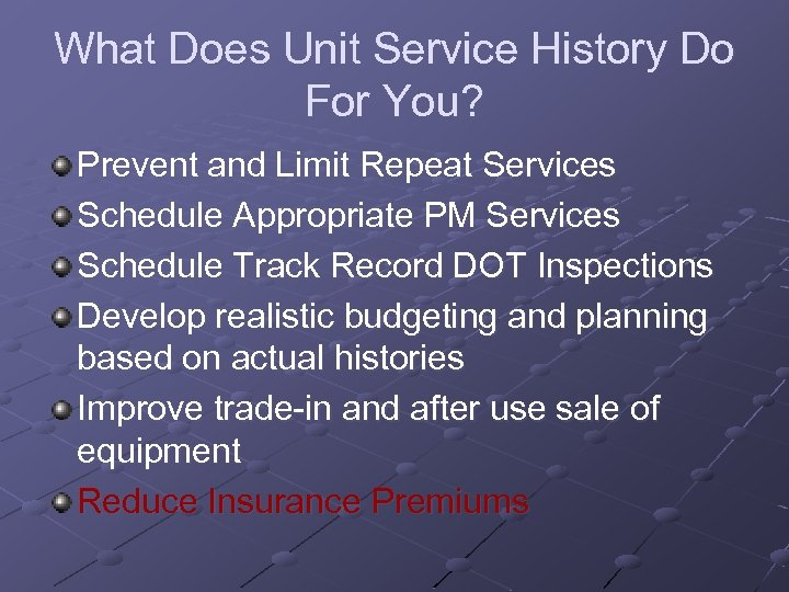 What Does Unit Service History Do For You? Prevent and Limit Repeat Services Schedule