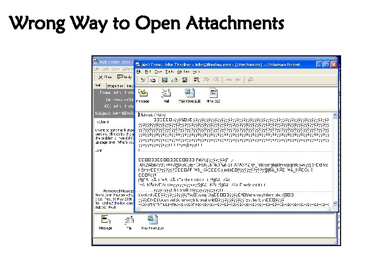 Wrong Way to Open Attachments
