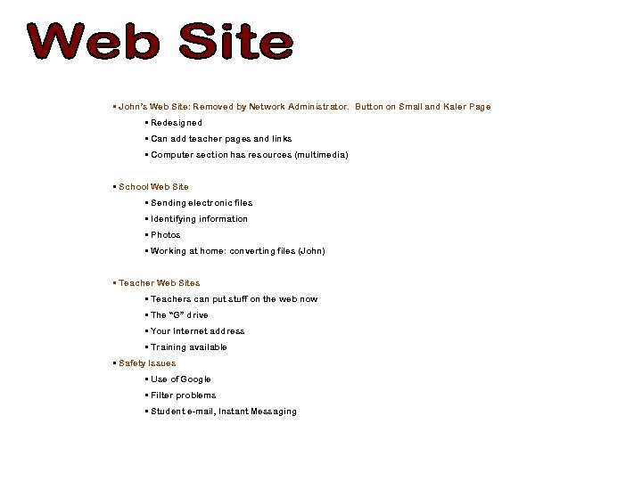 • John's Web Site: Removed by Network Administrator. Button on Small and Kaler