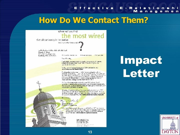 How Do We Contact Them? Impact Letter 13