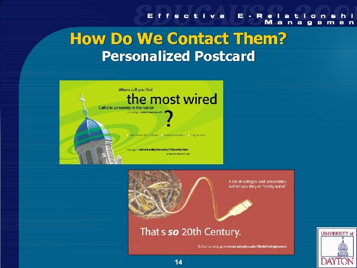 How Do We Contact Them? Personalized Postcard 14