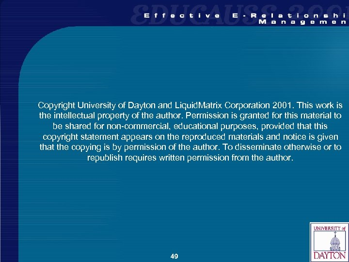 Copyright University of Dayton and Liquid. Matrix Corporation 2001. This work is the intellectual
