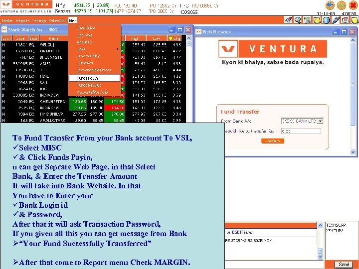 To Fund Transfer From your Bank account To VSL, Select MISC & Click Funds