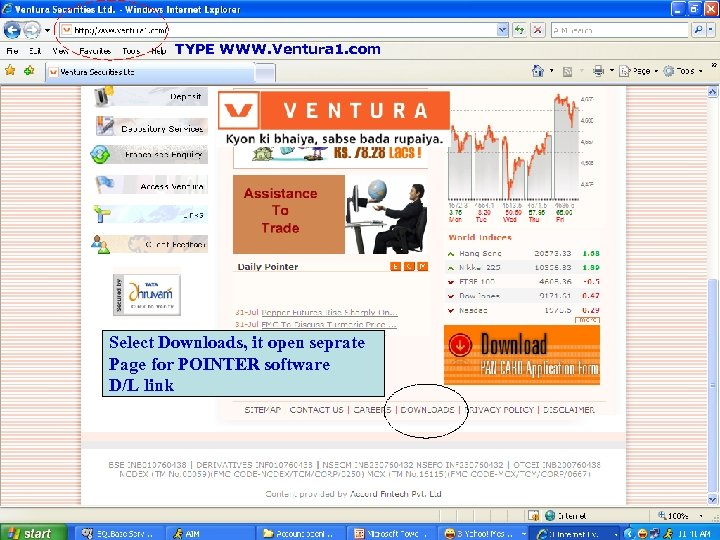 TYPE WWW. Ventura 1. com Select Downloads, it open seprate Page for POINTER software