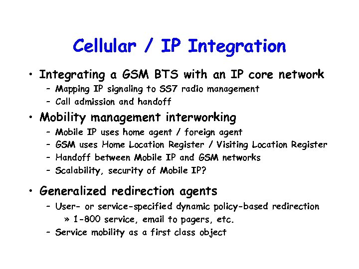 Cellular / IP Integration • Integrating a GSM BTS with an IP core network