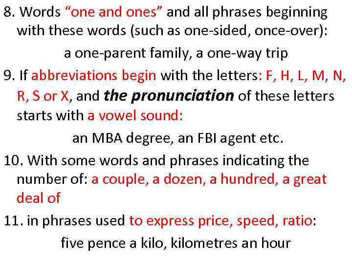 """8. Words """"one and ones"""" and all phrases beginning with these words (such as"""