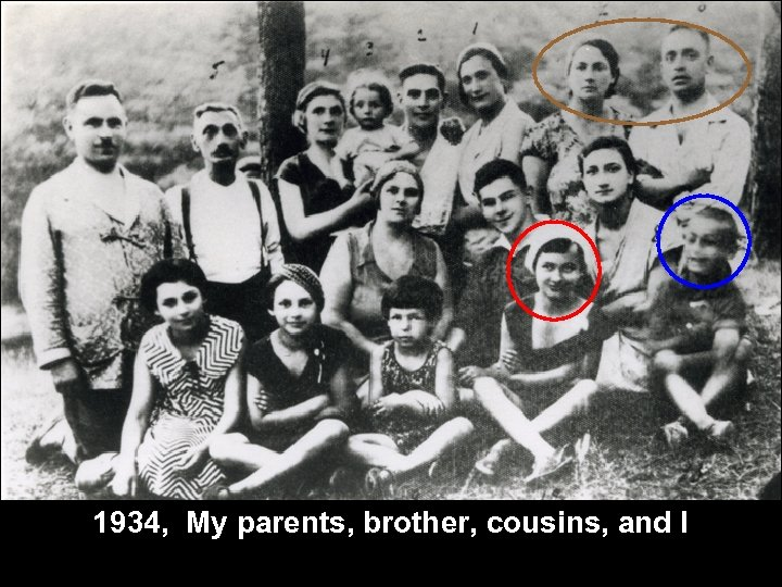 1934, My parents, brother, cousins, and I