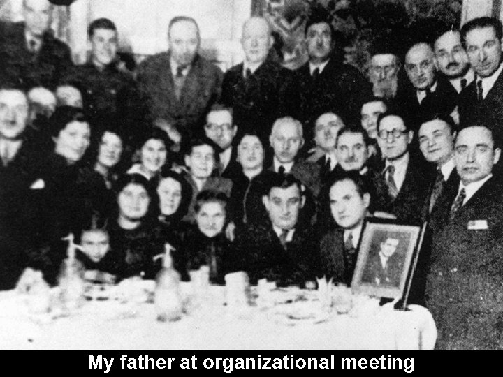 My father at organizational meeting